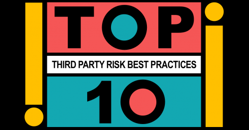 Top 10 Third Party Risk Best Practices
