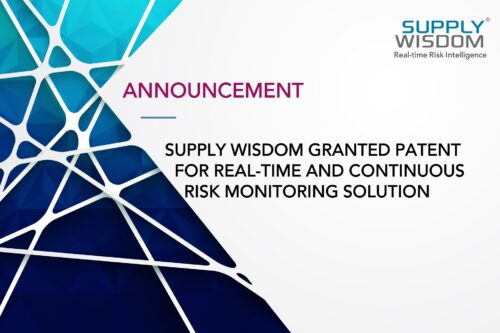 Supply Wisdom patented real time continuous risk monitoring